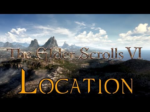 The Elder Scrolls VI -  Location and Release Date (Theory)