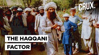 The Non-Taliban Taliban: The Haqqani Network, Its Role In Post-US Afghanistan & Why India Is Worried