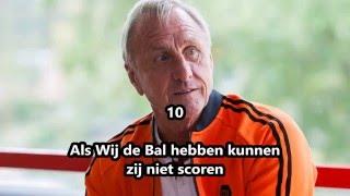 10 Legendarische Johan Cruijff Uitspraken Johan Cruijff overleden