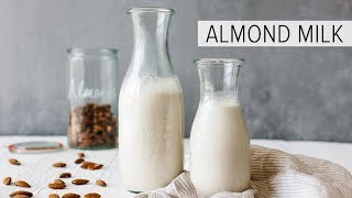 HOW TO MAKE ALMOND MILK | dairy-free, vegan nut milk recipe