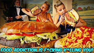 YOUR FOOD ADDICTION IS F*CKING K*LLING YOU!