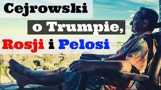 Cejrowski o Trumpie, Rosji i Pelosi 2019/01/21 Studio Dziki Zachód Radio Wnet Odc. 1 cz. 2/3