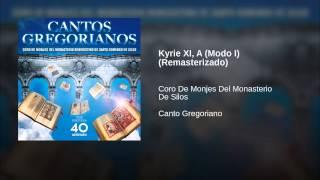 Kyrie XI, A (Modo I) (Remasterizado)