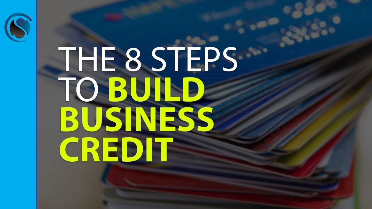 The 8 Steps to Build Business Credit with Your EIN not Linked to ...