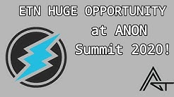 Coinbase Outage as BITCOIN DUMPS?! ETN have a HUGE Opportunity at ANON Summit 2020!