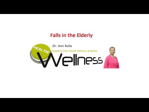Bahamas Health Care Dr. Ann Rolle  Prevent Falls in the Elderly