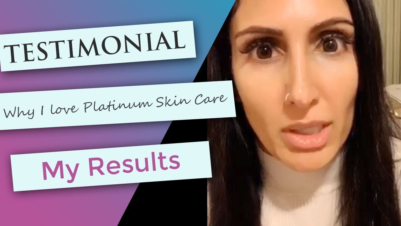 Testimonials | See What Others are Saying about Platinum Skin Care