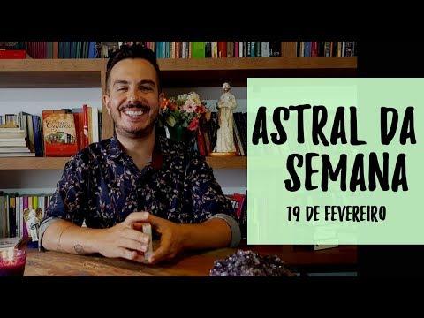 Astral da Semana e Previsões dos Signos - André Mantovanni 19/2