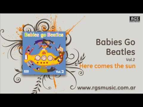Babies Go Beatles Vol.2 - Here comes the sun