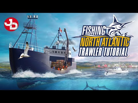 Fishing: North Atlantic - Let's Buy Us A Trawler And Trawl Us Some Poisson In Nova Scotia!