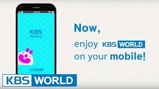 Video Now Enjoy KBS World on Your Mobile~! download MP3, 3GP, MP4, WEBM, AVI, FLV Juli 2018