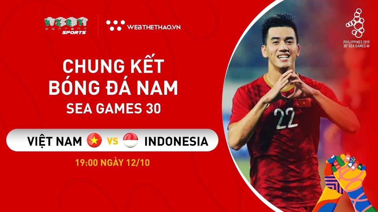 [[TRỰC TIẾP]] CHUNG KẾT BÓNG ĐÁ NAM SEA GAMES 30: U22 VIỆT NAM VS U22 INDONESIA