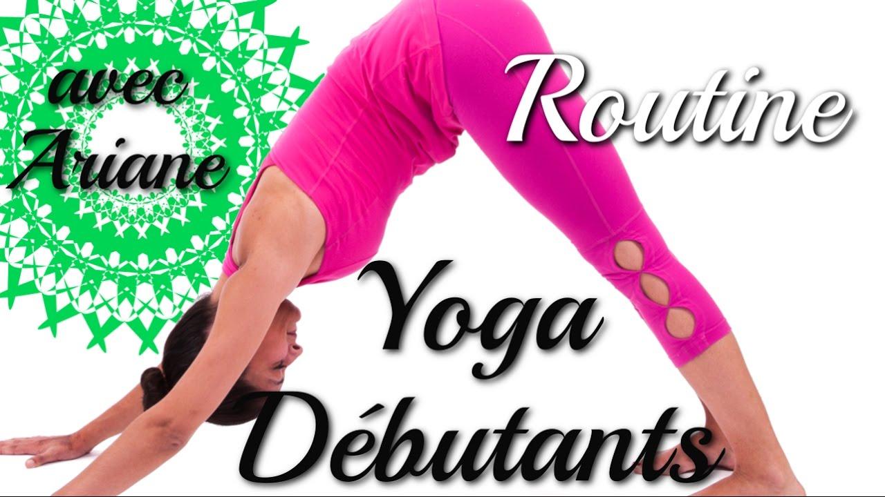 Vinyasa Yoga Routine Pour Debutants Avec Ariane Youtube
