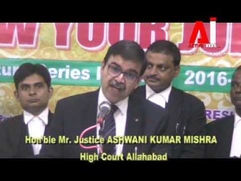 ACTIVE INDIA ALLAHABAD, विशेष Justice ASHWANI KUMAR MISHRA in KNOW YOUR JUDGE Program(3)