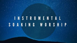 Instrumental Soaking Worship // 2 HOURS  // Bethel Music's Theme