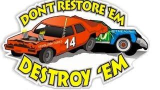 Demolition Derby -  The real Deal Ultimate carnage