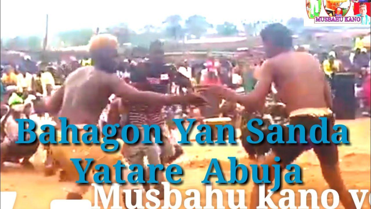 Download Bahagon Shagon Yan Sanda Yatare Abuja yace Bakowa  Autan mamman yabuga wasaJuly 5, 2020