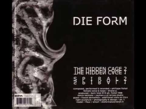Die Form - The Hidden Cage II