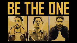 BE THE ONE Documentary Ft. MortaL, Scout and Carry