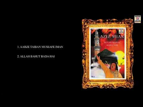 ALLAH BAHUT BADA HAI (QAWALIS) - AZIZ MIAN - FULL SONGS JUKEBOX