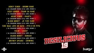 DJ Shadow Dubai | Desilicious 19 | Audio Jukebox