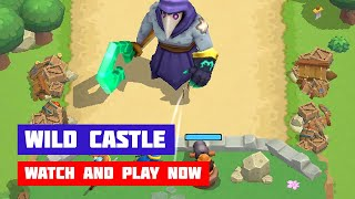 Wild Castle · Game · Gameplay
