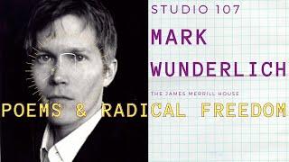 Studio 107, Episode 8 Mark Wunderlich