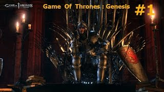 Прохождение: A Game of Thrones: Genesis . # 1
