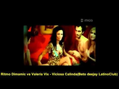 Ritmo Dimamic vs Valeria Vix - Viciosa Calinda (Beto Deejay LatinoClub)