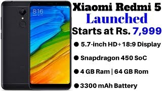 Xiaomi Redmi 5 Launched in India Starts at Rs. 7,999 | Price, Specifications, Availability.