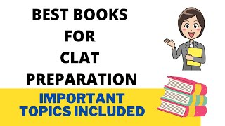 Best Books for Clat 2021    Clat Books for Preparation    Important Topics for Clat