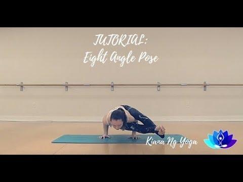 Tutorial: Eight Angle Pose - Kiana Ng Yoga