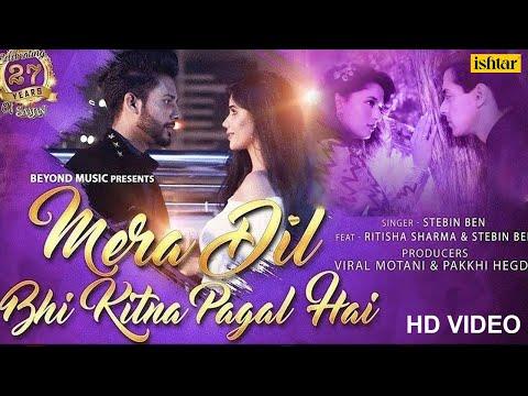 Mera Dil Bhi Kitna Pagal Hai | Stebin Ben | Ritisha | 27 Years Of Saajan | Superhit Romantic Song