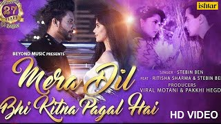 Mera Dil Bhi Kitna Pagal Hai | Stebin Ben | Ritisha | 27 Years Of Saajan | Superhit Romantic Song