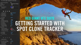 Getting Started with Spot Clone Tracker   Red Giant VFX Suite