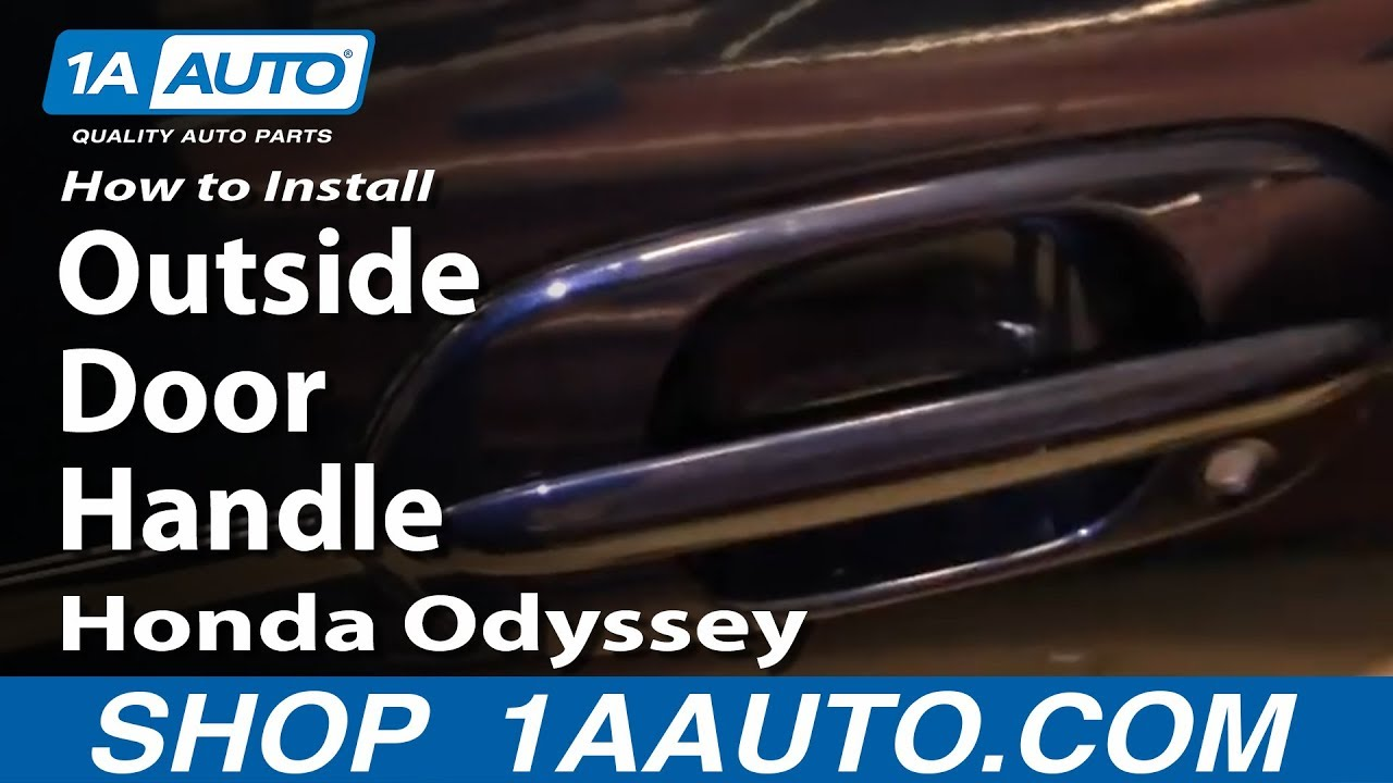 How To Replace Exterior Door Handle 99 04 Honda Odyssey