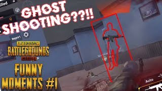 PUBG MOIBLE | FUNNY MOMENTS #1 | Getting Hit from a Ghost??!! Episode 1