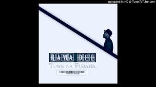 Rama Dee Ft. Joh Makini - Furaha Yetu (Official Music Audio)