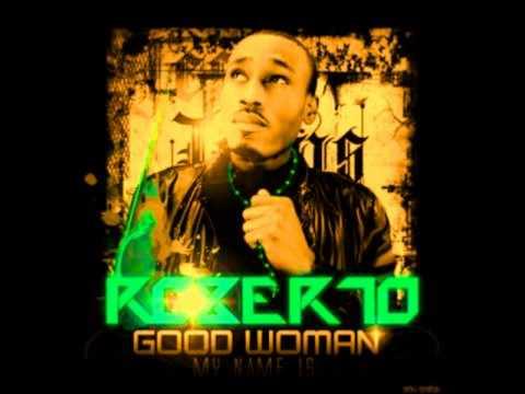 Roberto Ft DJ Logan - Good Woman [Vanuatu Remix 2012]