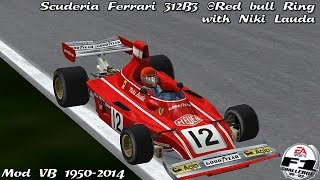 [F1C] Scuderia Ferrari SpA SEFAC 312B3 @ Red Bull Ring Night with Niki Lauda (Mod VB 1950-2014) [HD]