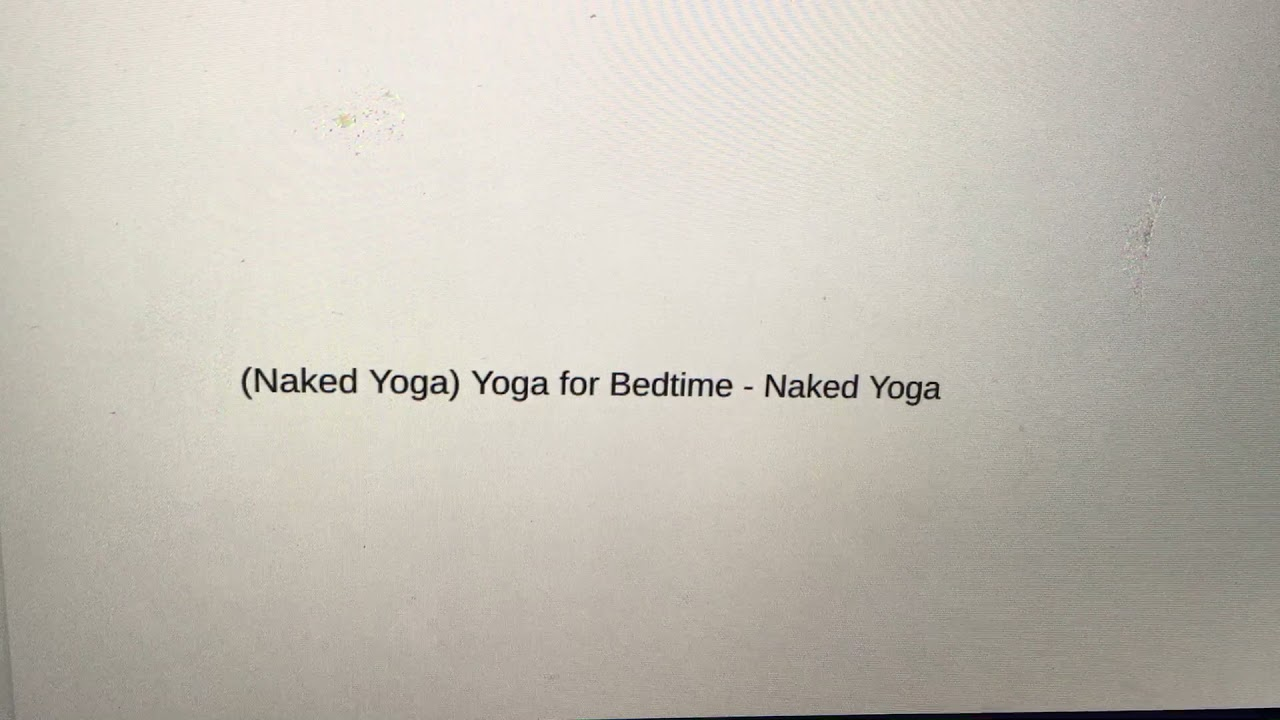 Video nackt yoga Yoga Eppingen