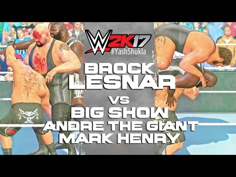 WWE 2K17 Brock Lesnar vs Big Show. Mark Henry. Andre The Giant | 3-on-1 Handicap Match
