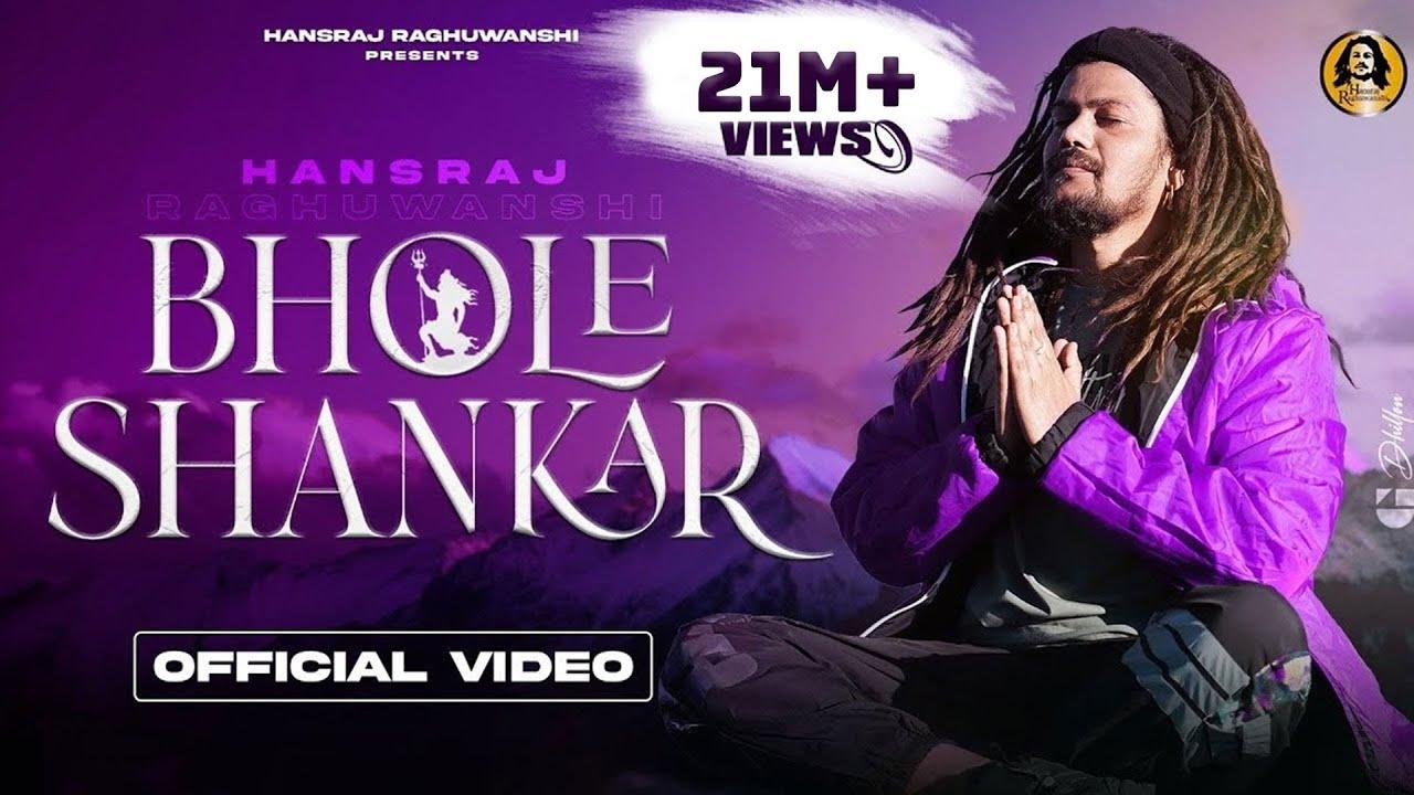 Download Bhole Shankar Official Video    भोले शंकर     Hansraj Raghuwanshi    DJ Strings