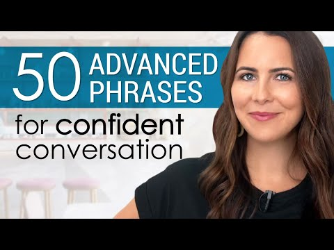 50+ Advanced Phrases For English Conversations
