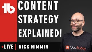 How to come up with a content strategy - Hosted by Nick Nimmin