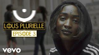 Lous and The Yakuza - Lous & les femmes noires (Lous Plurielle - Episode 3)