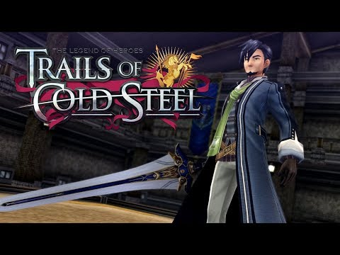 The Legend of Heroes: Trails of Cold Steel - Ch.5: Signs and Omens | 8/28