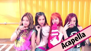 Gambar cover [Full Acapella]BLACKPINK - 마지막처럼 (AS IF IT'S YOUR LAST)(New) [All vocal]