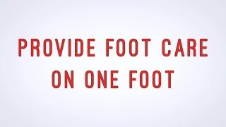 provide foot care on one foot cna skill video aamt