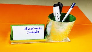 PEN STAND WITH BUSINESS CARD HOLDER DIY l PEN HOLDER l PEN STAND WITH VISITING CARD HOLDER